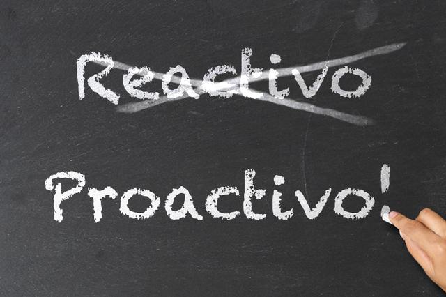Y tu … ¿cómo eres? ¿Proactivo o reactivo?